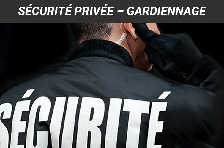 En quoi consiste les services de sécurité et de gardiennage privé ?